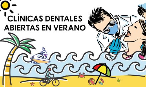 Julio 2021. Clínicas dentales abiertas en verano