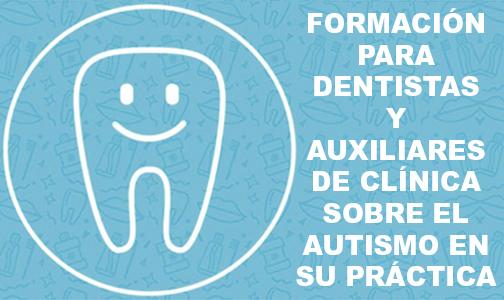 Septiembre 2019. Formación para dentistas y auxiliares para personas con autismo